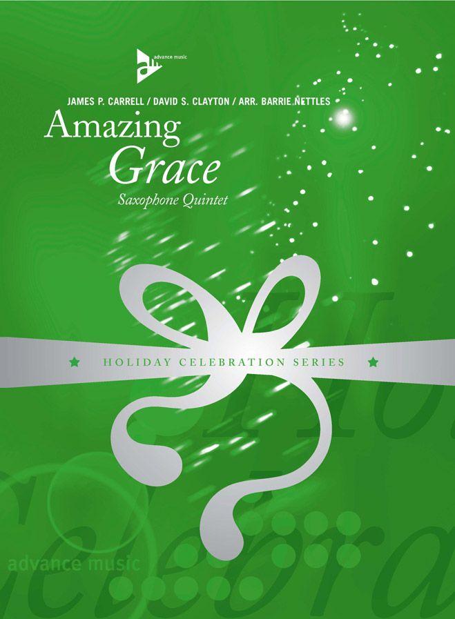 Carrell J.p. - Amazing Grace - 5 Saxophones (aattbar)