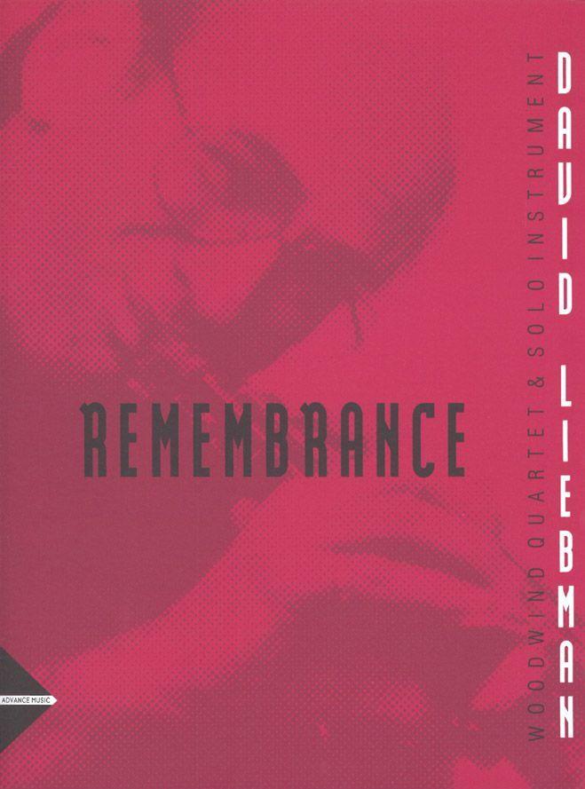 Liebman D. - Remembrance - Woodwind Quartet And Solo-instrument