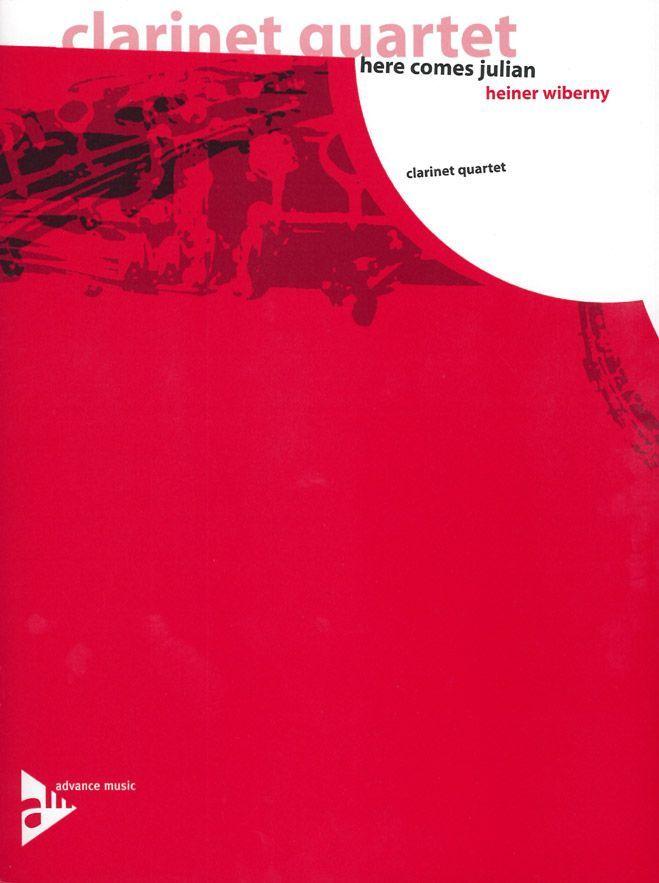 Wiberny H. - Here Comes Julian - 4 Clarinettes (3 Bb (2 Bb Et Alto-clarinet Eb) Et Clarinette Basse