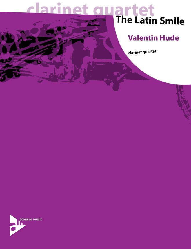 Hude V. - The Latin Smile - 4 Clarinettes (3 Bb Et 1 Bass Bb)