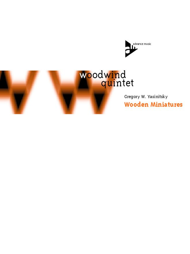 Yasinitsky G. - Wooden Miniatures - Flute, Oboe, Clarinet (b), Horn (f) And Bassoon