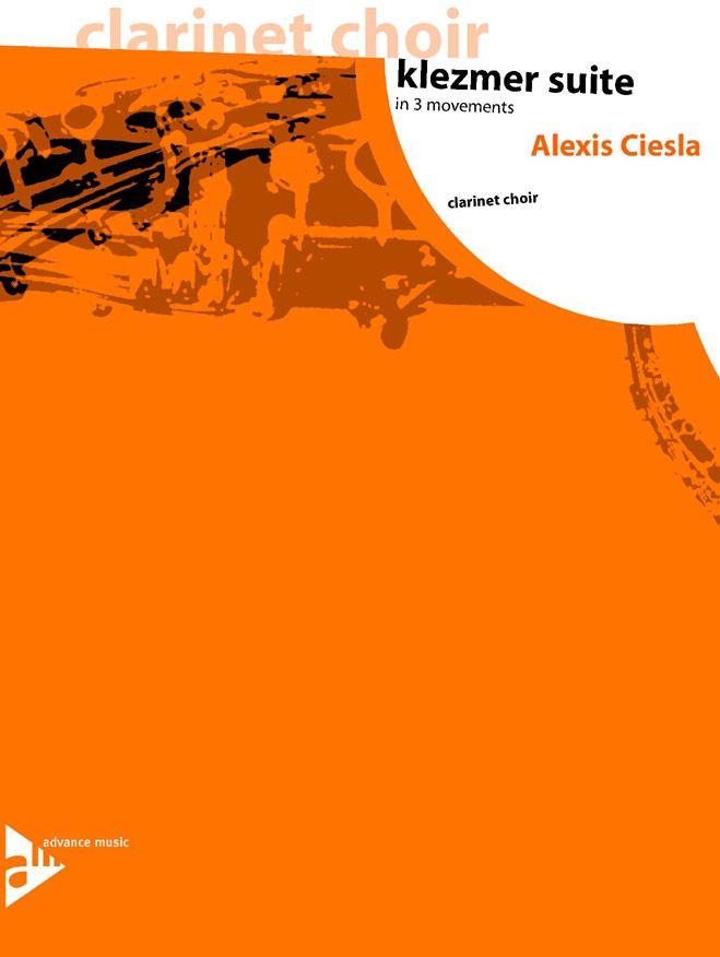 Ciesla A. - Klezmer Suite - 6 Clarinettes