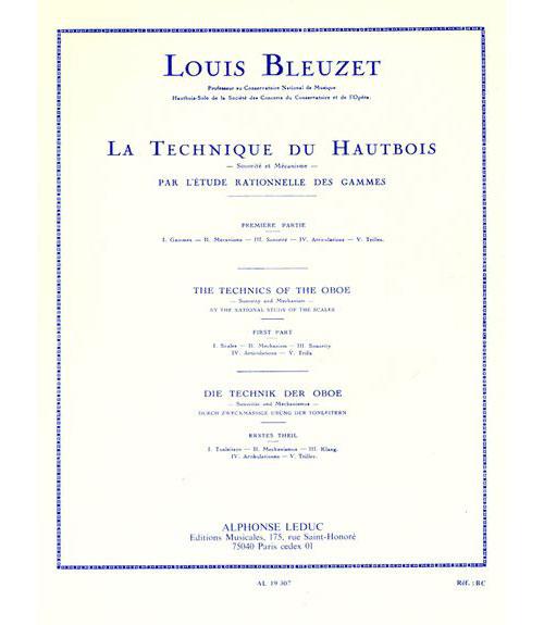 Bleuzet L. - Technique Du Hautbois Par L'etude Rationelle Des Gammes Volume 1