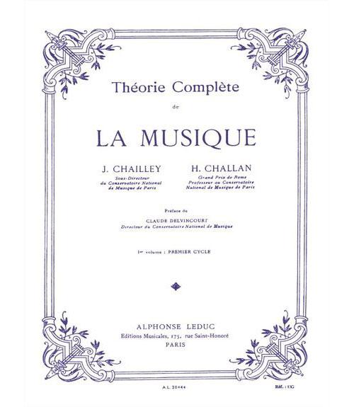 Chailley / Challan - Theorie De La Musique Vol.1