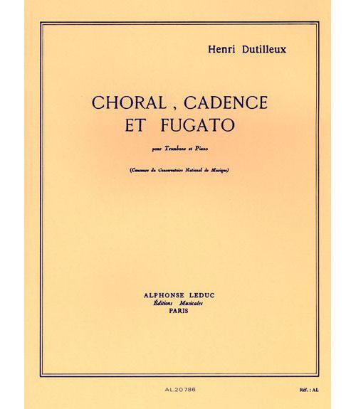 Dutilleux H. - Choral Cadence Et Fugato - Trombone Et Piano