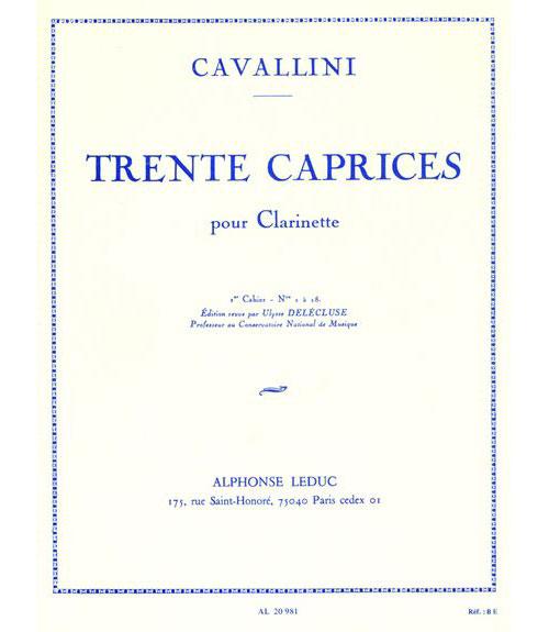 Cavallini E. - 30 Caprices Volume 1 (1 A 18) - Clarinette