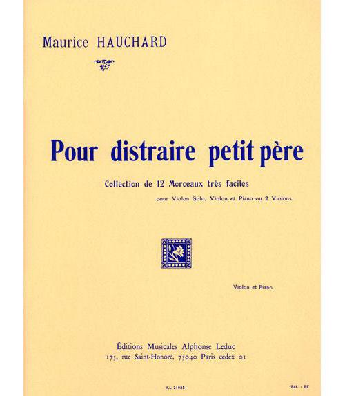 Hauchard Maurice - Pour Distraire Petit Pere - Violon, Piano