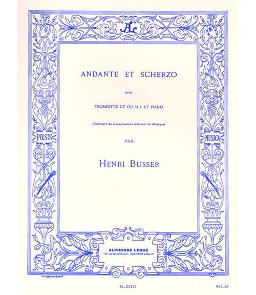 Busser Henri - Andante  Et Scherzo Op.44 - Trompette and Piano
