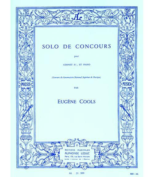 Cools Eugene - Cools - Solo De -concours. Cornet/piano