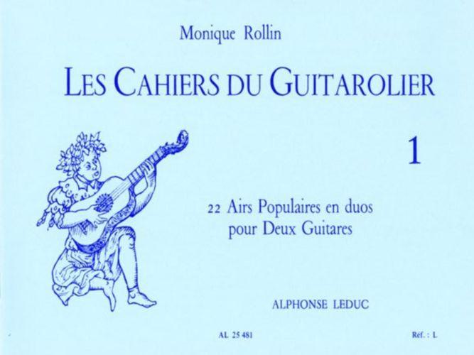 Rollin Monique - Les Cahiers Du Guitarolier Vol.1