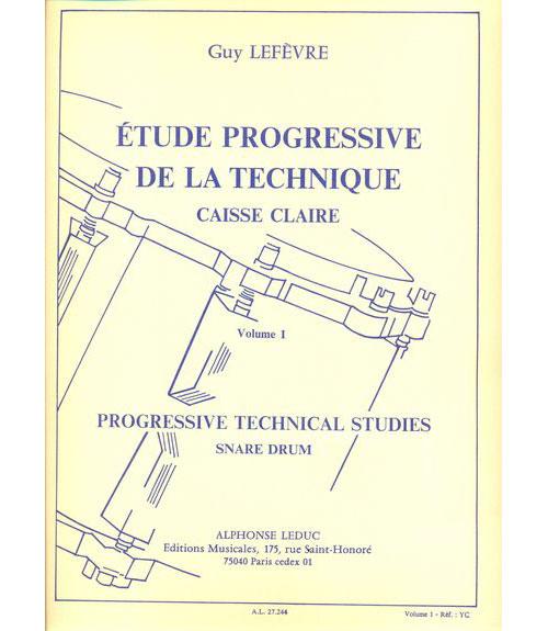 Lefevre G. - Etude Progressive De La Technique Vol.1 - Caisse Claire