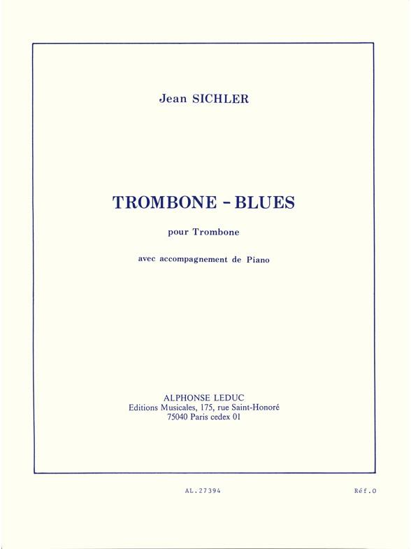 Sichler Jean - Trombone Blues - Trombone and Piano