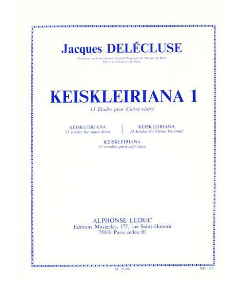 Delecluse Jacques - Keiskleiriana Vol.1 - 13 Etudes Pour Caisse Claire