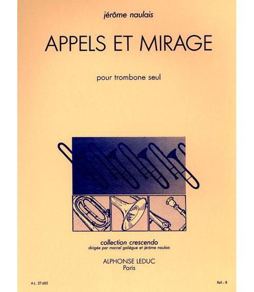 Naulais J. - Appels Et Mirage - Trombone Solo
