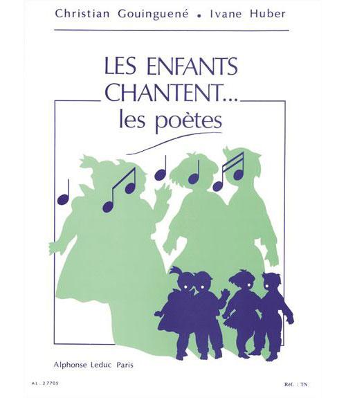 Gouinguene Christian - Les Enfants Chantent Les Poetes