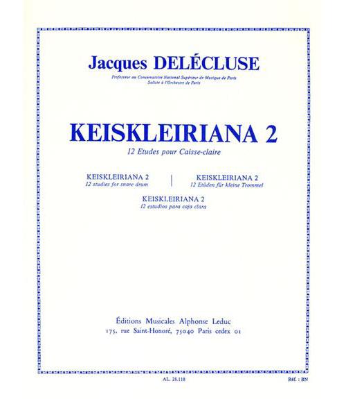 Delecluse Jacques - Keiskleiriana Vol.2 - 12 Etudes Pour Caisse Claire