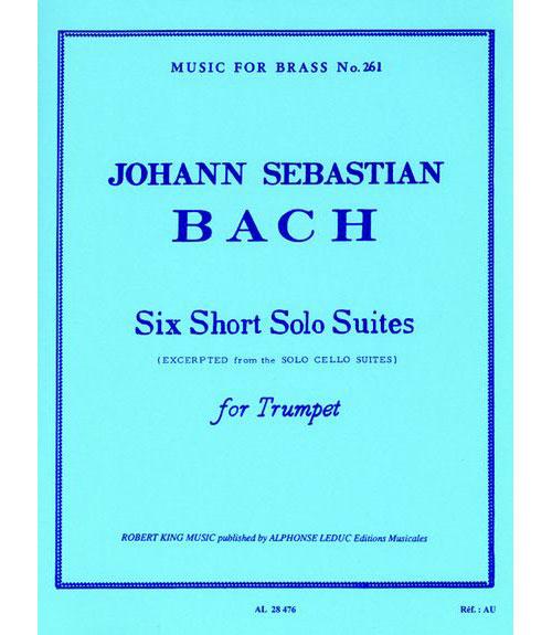 Bach Jean-sebastien - 6 Short Solo Suites - Trompette