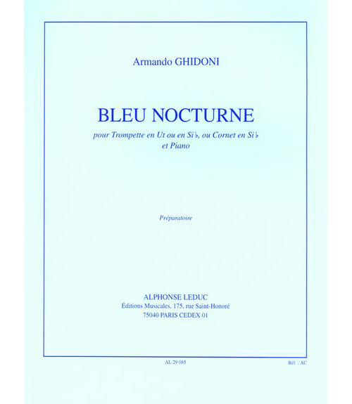 Ghidoni A. - Bleu Nocturne - Trompette (cornet) Et Piano