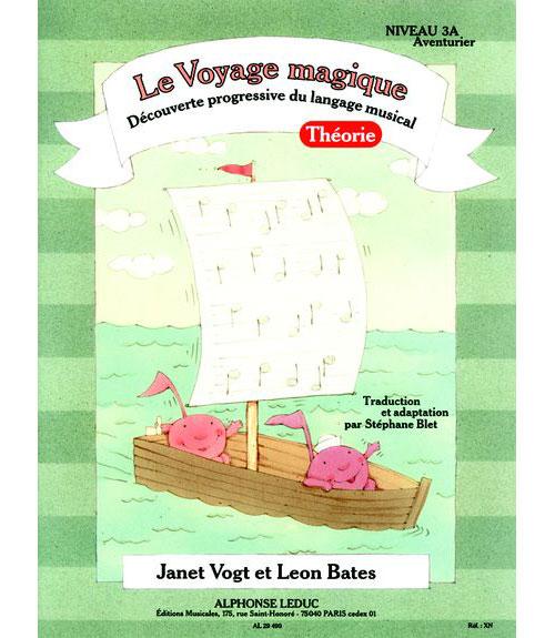 Bates, Blet, Vogt - Le Voyage Magique Niveau 3a Aventurier / Theorie
