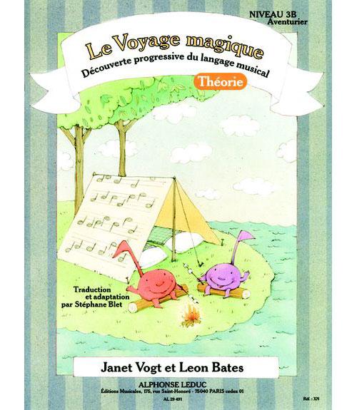 Bates, Blet, Vogt - Le Voyage Magique Niveau 3b Aventurier / Theorie