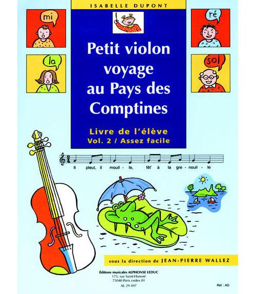 Dupont / Wallez - Petit Violon Voyage Au Pays Des Comptines Vol.2 (eleve)