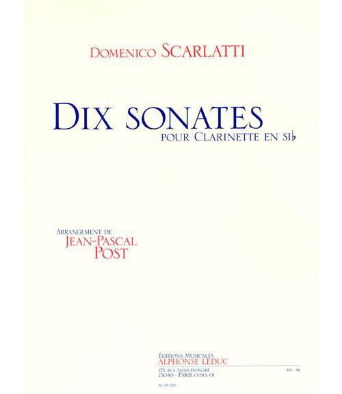 Scarlatti/post - 10 Sonates Pour Clarinette Sib Seule