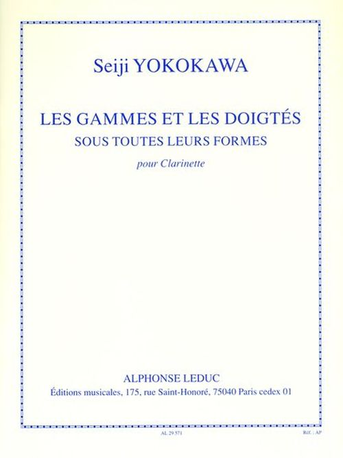 Yokokawa - Les Gammes Et Les Doigtes Sous Toutes Leurs Formes - Clarinette