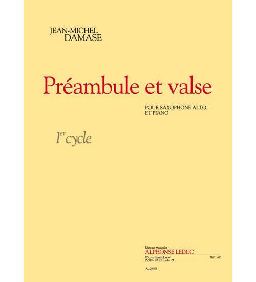 Damase J.m. - Préambule Et Valse (cycle 1) - Saxophone Alto