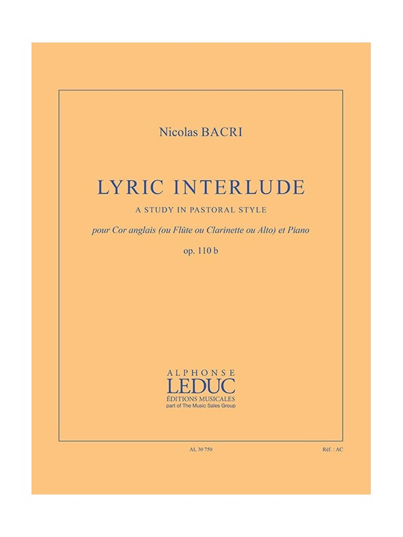 Bacri Nicolas - Lyric Interlude - Cor Anglais (ou Flute, Ou Clarinette, Ou Alto) and Piano