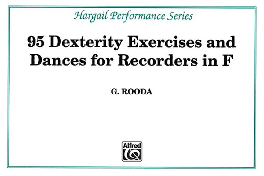 ROODA - 95 DEXTERITY EXERCISES FOR RECORDERS IN F