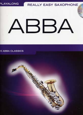 ABBA - PLAYALONG - REALLY EASY SAXOPHONE + CD