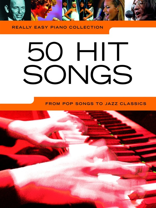 REALLY EASY PIANO - 50 HIT SONGS