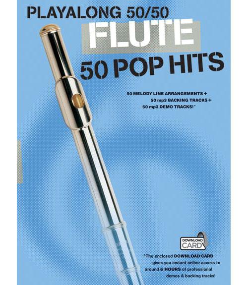 Playalong 50/50 - Flute - 50 Pop Hits - Flute