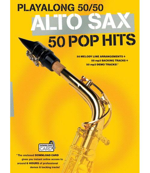 Playalong 50/50 - Alto Sax - 50 Pop Hits - Alto Saxophone