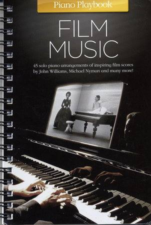 PIANO PLAYBOOK - FILM MUSIC - PIANO