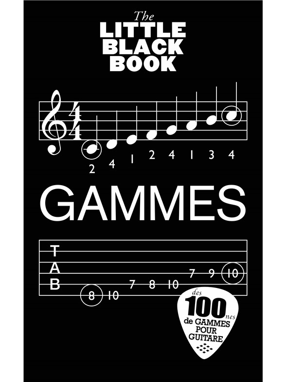 Dictionnaire Gammes Guitare - Little Black Songbook - Edition Francaise