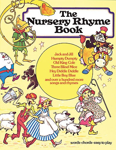 THE NURSERY RHYME- TRADITIONAL