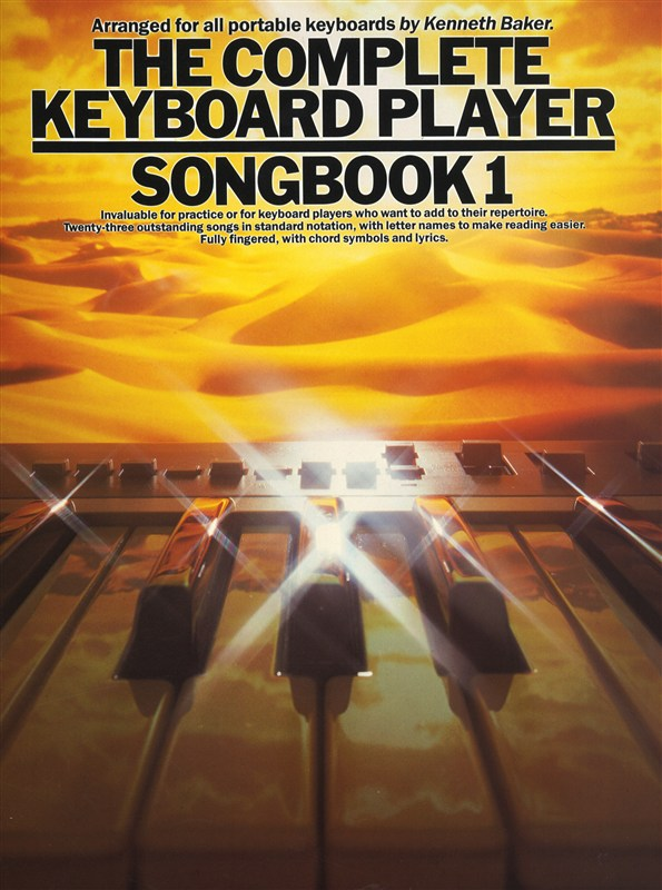 BAKER KENNETH - THE COMPLETE KEYBOARD PLAYER SONGBOOK - 1 - BK. 1 - MELODY LINE, LYRICS AND CHORDS
