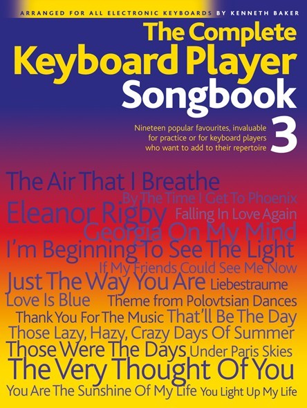 BAKER KENNETH - COMPLETE KEYBOARD PLAYER SONGBOOK - 3 - MELODY LINE, LYRICS AND CHORDS