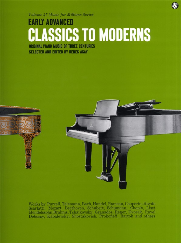 MUSIC FOR MILLIONS 47 EARLY ADVANCED CLASSICS TO MODERNS - PIANO SOLO