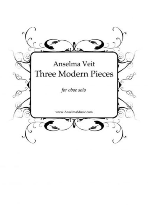 VEIT ANSELMA - THREE MODERN PIECES FOR OBOE SOLO