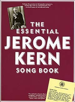 THE ESSENTIAL JEROME KERN SONGBOOK - PVG