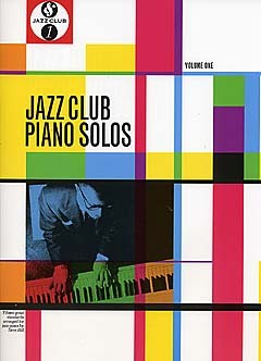 JAZZ CLUB PIANO SOLOS - VOLUME 1 - PIANO SOLO