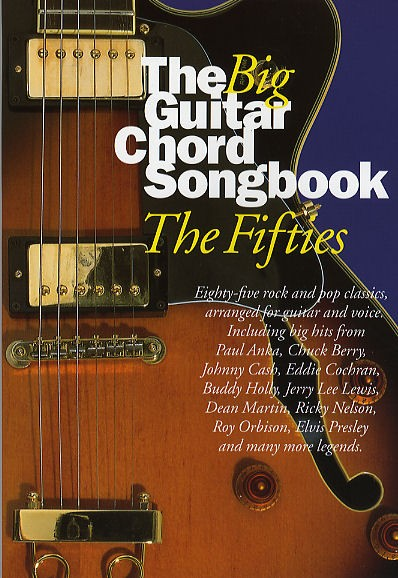 The Big Guitar Chord Songbook - The Fifties - Lyrics And Chords