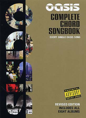 Oasis Complete Chord Songbook : L'intégrale