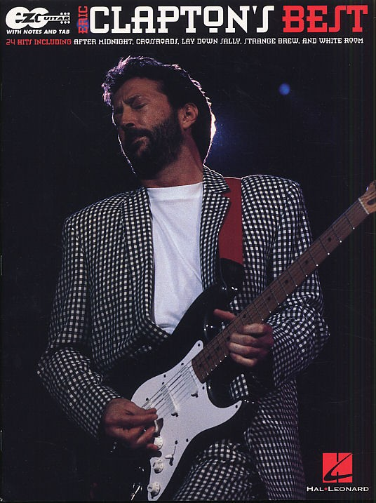 Eric Clapton's Best Easy Guitar Notes And - Guitar Tab