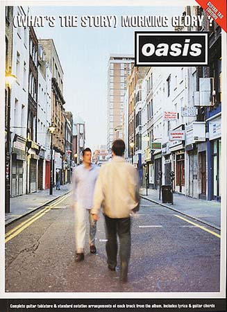 OASIS - MORNING GLORY (WHAT'S THE STORY) - GUITAR TAB