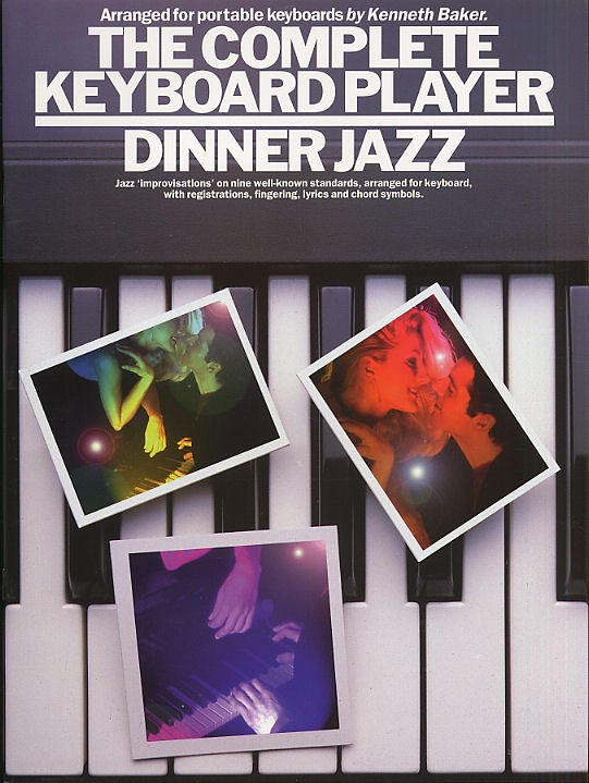 The Complete Keyboard Dinner Jazz - Keyboard