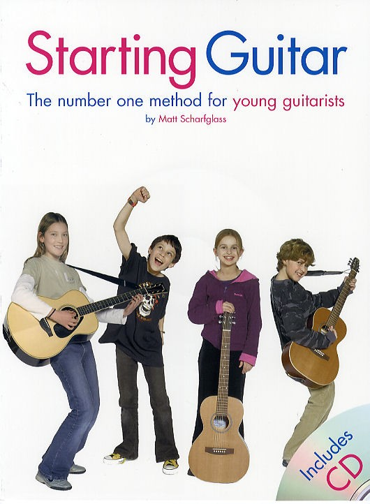 SCHARFGLASS MATT - STARTING GUITAR - THE NUMBER ONE METHOD FOR YOUNG GUITARISTS - GUITAR