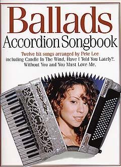 Ballads Accordion Songbook - Accordion